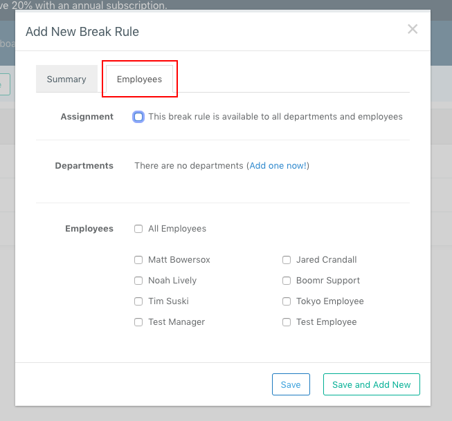 Screenshot showing how to assign a particular Break Rule to certain employees, one individual or a Department